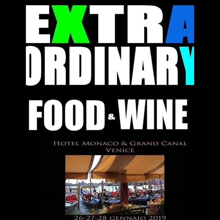 Seconda Edizione di Extraordinary Food & Wine In Venice 2019 all'hotel Monaco & Grand Canal