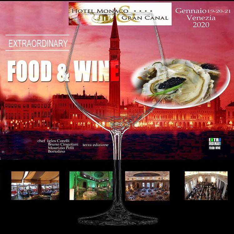 Terza Edizione Di Extraordinary Food & Wine In Venice 2020 all'Hotel Monaco & Grand Canal